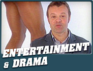 : Entertainment & Drama