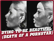 Featured Show : Dying To Be Beautiful (Death Of A Pornstar)